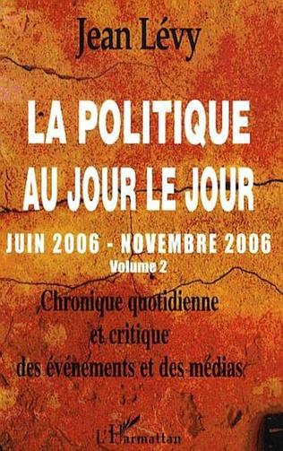 Couverture La politique au jour le jour (Volume 2)