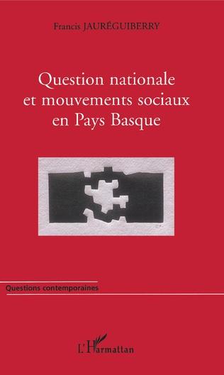 Couverture Question nationale et mouvements sociaux en Pays Basque