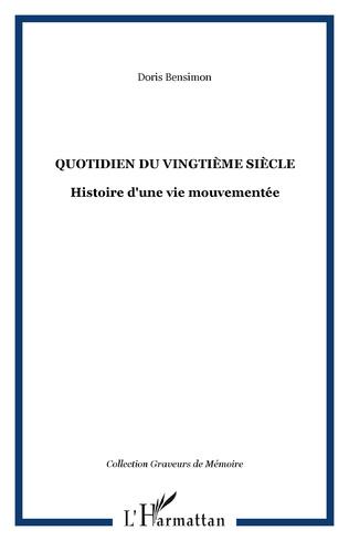 Couverture Quotidien du vingtième siècle