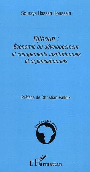 Couverture Djibouti: Economie du développement et changements institutionnels et organisationnels