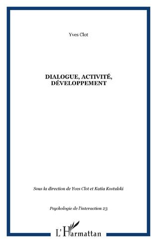 Couverture Dialogue, activité, développement