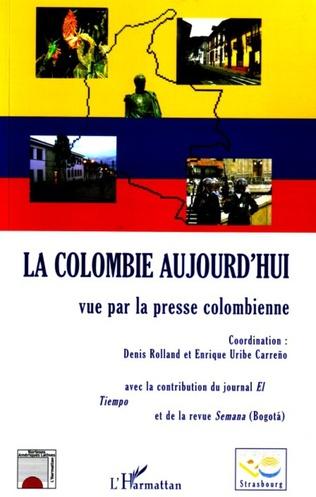 Couverture La Colombie aujourd'hui