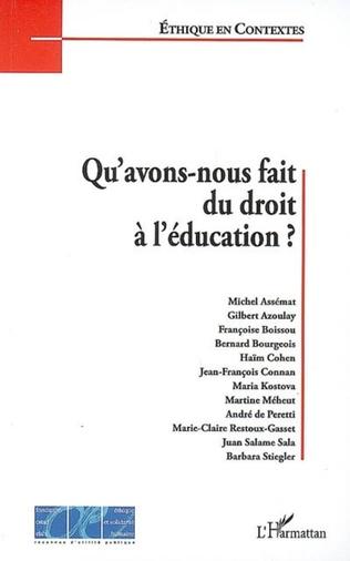 Couverture Qu'avons-nous fait du droit à l'éducation ?