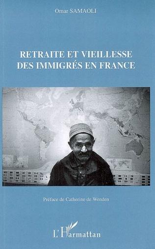 Couverture Retraite et vieillesse des immigrés en France