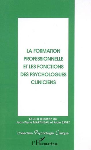 Couverture La formation professionnelle et les fonctions des psychologues cliniciens