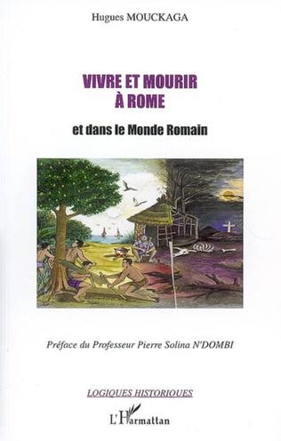 Couverture Vivre et mourir à Rome