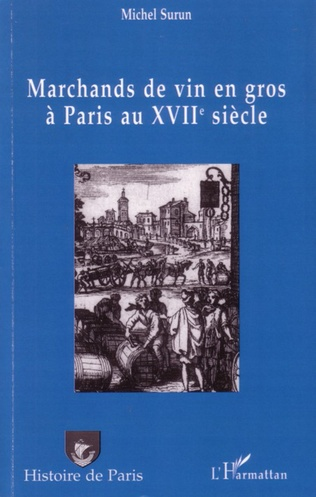 Couverture Marchands de vin en gros à Paris au XVIIème siècle
