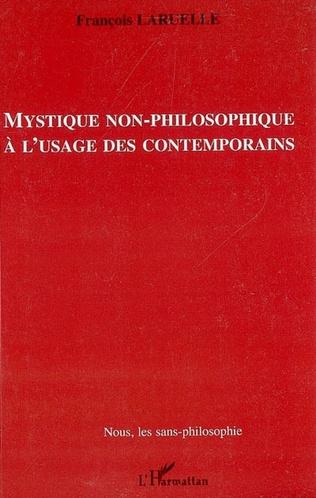 Couverture Mystique non-philosophique à l'usage des contemporains