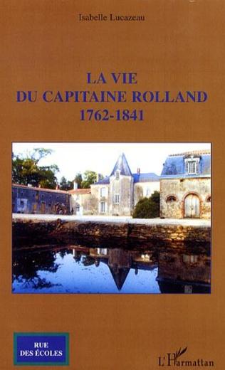 Couverture La vie du capitaine Rolland