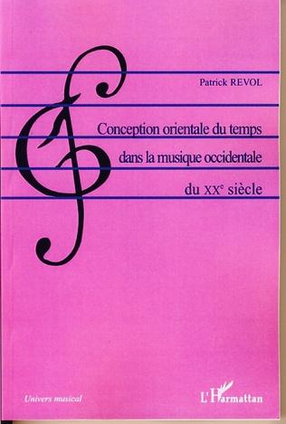 Couverture Conception orientale du temps dans la musique occidentale du XXè siècle