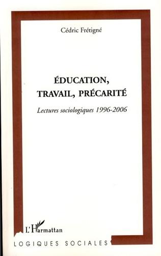 Couverture Education, travail, précarité