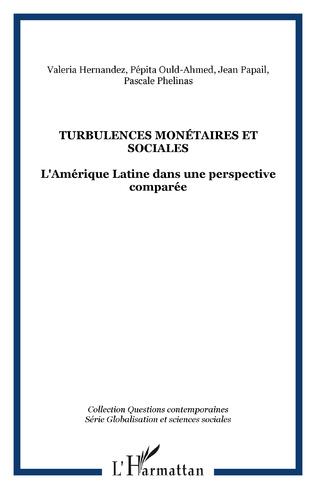 Couverture Turbulences monétaires et sociales