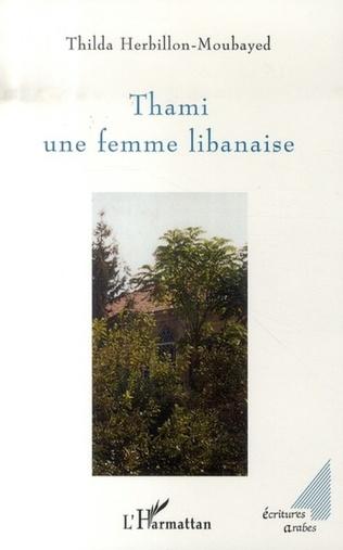Couverture Thami une femme libanaise