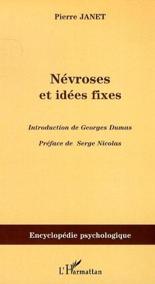Couverture Névroses et idées fixes - Volume I