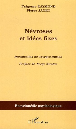 Couverture Névroses et idées fixes - Volume II