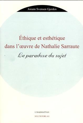Couverture Ethique et esthétique dans l'oeuvre de Nathalie Sarraute