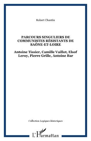 Couverture Parcours singuliers de communistes résistants de Saône-et-Loire