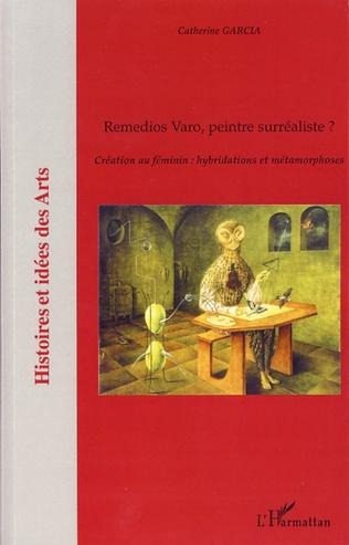 Couverture Remedios Varo, peintre surréaliste ?