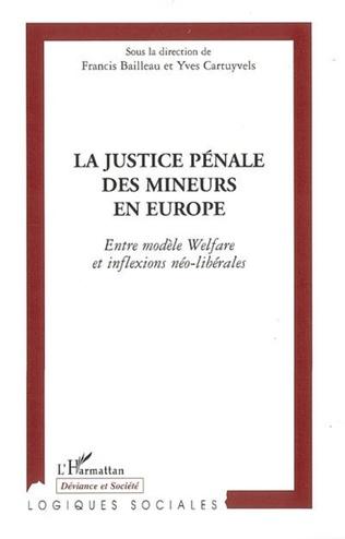 Couverture La justice pénale des mineurs en Europe