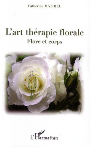 Couverture L'art thérapie florale