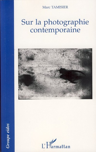 Couverture Sur la photographie contemporaine