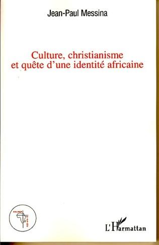 Couverture Culture, christianisme et quête d'une identité africaine