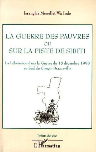 Couverture La guerre des pauvres ou sur la piste de Sibiti