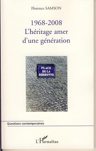 Couverture 1968-2008 : l'héritage amer d'une génération