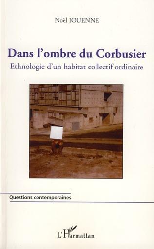 Couverture Dans l'ombre du Corbusier