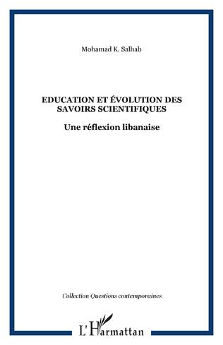 Couverture Education et évolution des savoirs scientifiques