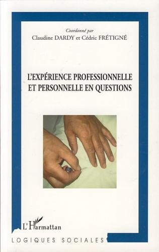 Couverture L'expérience professionnelle et personnelle en questions