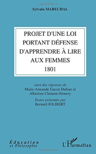 Couverture Projet d'une loi portant défense d'apprendre à lire aux femmes (1801)