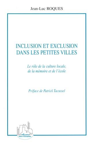 Couverture Inclusion et exclusion dans les petites villes