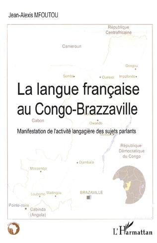 Couverture La langue française au Congo-Brazzaville