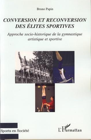 Couverture Conversion et reconversion des élites sportives