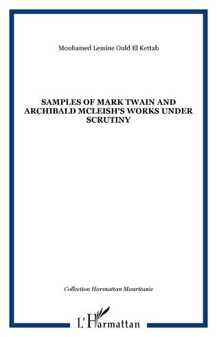 Couverture Samples of Mark Twain and Archibald McLeish's works under Scrutiny
