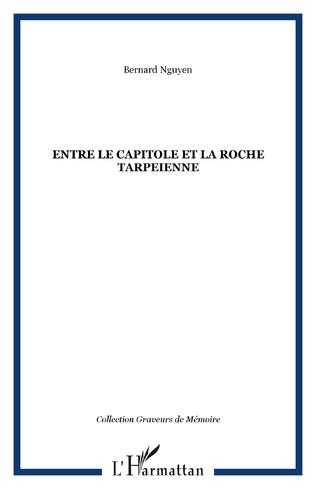 Couverture Entre le capitole et la Roche Tarpeienne