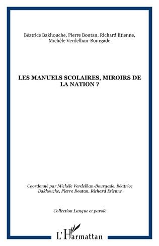 Couverture Les manuels scolaires, miroirs de la nation ?