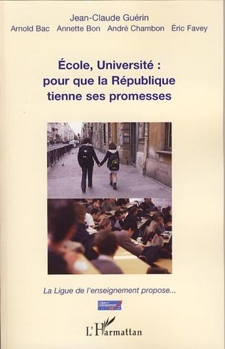 Couverture Ecole, Université : pour que la République tienne ses promesses