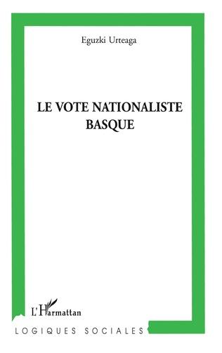 Couverture Le vote nationaliste basque
