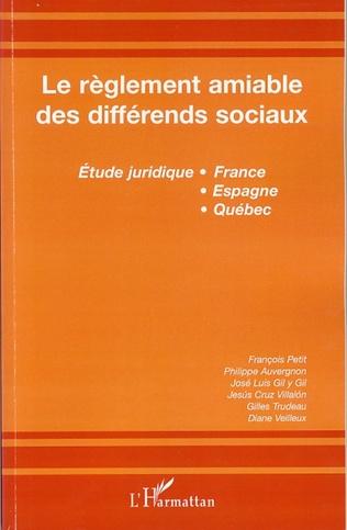 Couverture Le règlement amiable des différends sociaux