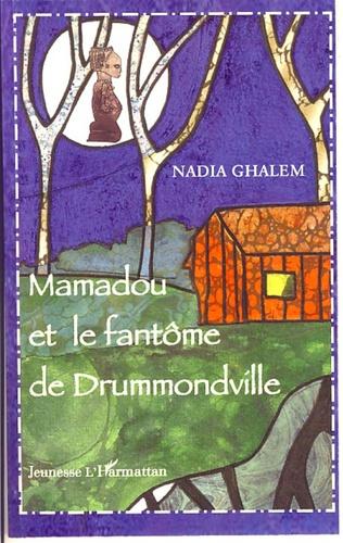 Couverture Mamadou et le fantôme de Drummondville
