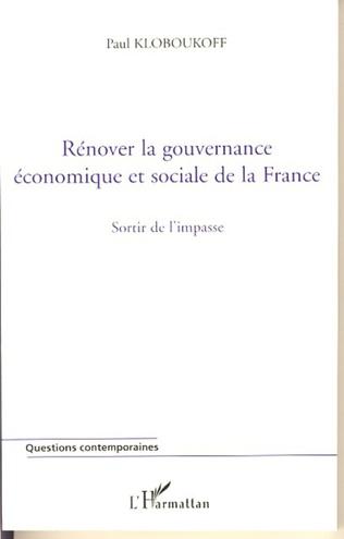Couverture Rénover la gouvernance économique et sociale de la France