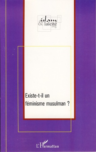 Couverture Existe-t-il un féminisme musulman ?