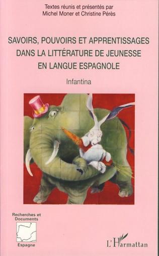 Couverture Savoirs, pouvoirs et apprentissages dans la littérature de jeunesse en langue espagnole
