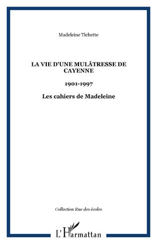 Couverture La vie d'une mulâtresse de Cayenne