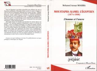 Couverture Moustapha Kamel l'Egyptien (1874-1908)