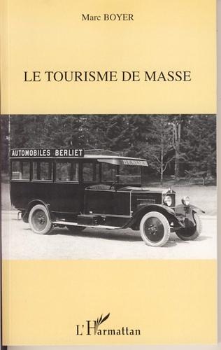 Couverture Le tourisme de masse