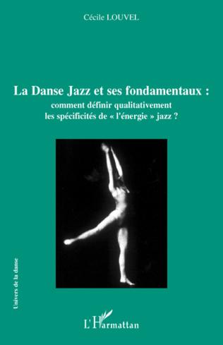 Couverture La Danse Jazz et ses fondamentaux