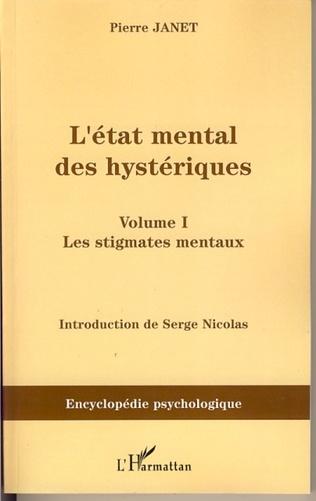 Couverture L'Etat mental des hystériques (Volume I)